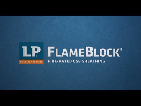 LP® FlameBlock® Fire-Rated OSB Sheathing