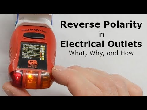 Reverse Polarity in Electrical Outlets - What, Why and How
